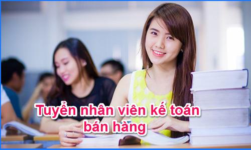 Nhân viên Kế toán bán hàng kiêm CSKH (Miền Nam)