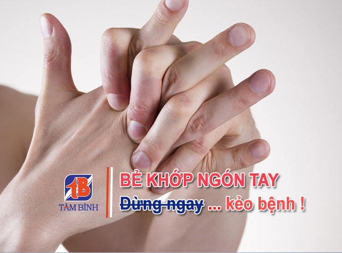 Thói quen bẻ khớp tay có thể gây nên nhiều bệnh lý xương khớp