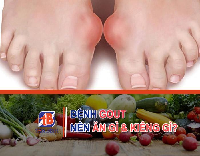 bệnh gout nên ăn gì và kiêng gì