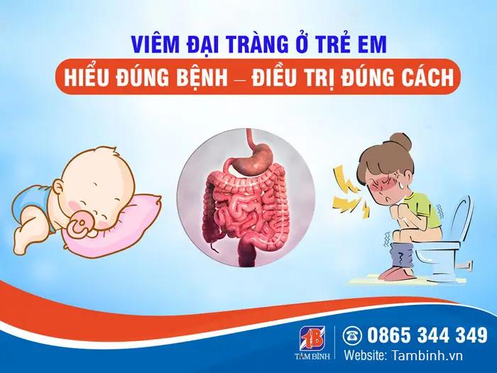Viêm đại tràng ở trẻ nhỏ có thể phát triển theo nhiều mức độ nghiêm trọng khác nhau