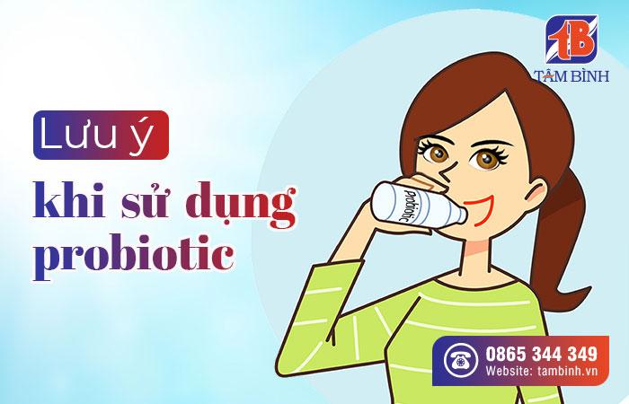 luu ý khi sử dụng probiotic