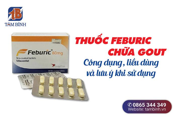 Thuốc Feburic chữa gout