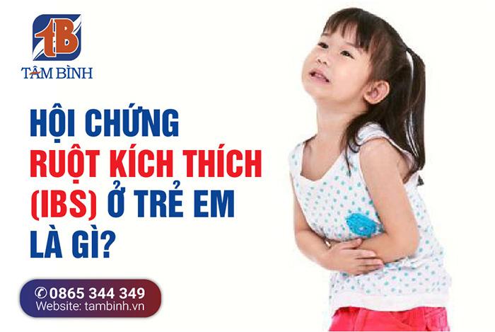Hội chứng ruột kích thích ở trẻ em là gì