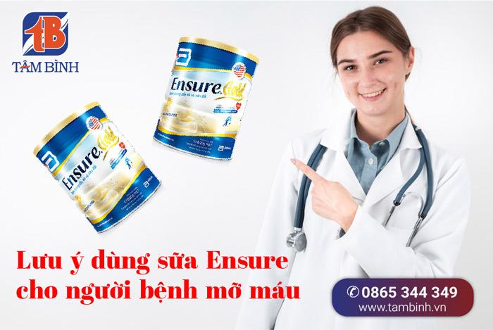 lưu ý dùng sữa ensure cho người bệnh mỡ máu