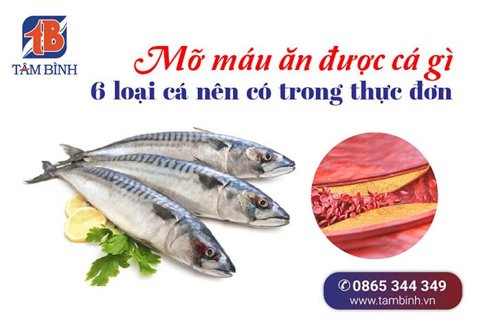 mỡ máu ăn được cá gì