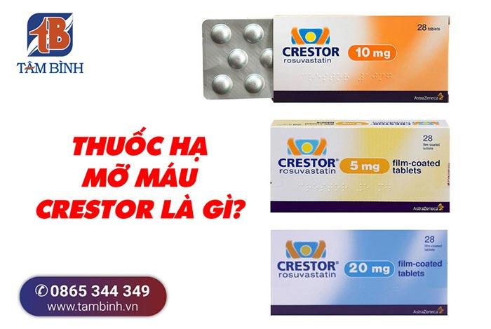 Thuốc hạ mỡ máu crestor