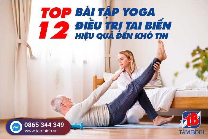 Bài tập yoga điều trị tai biến