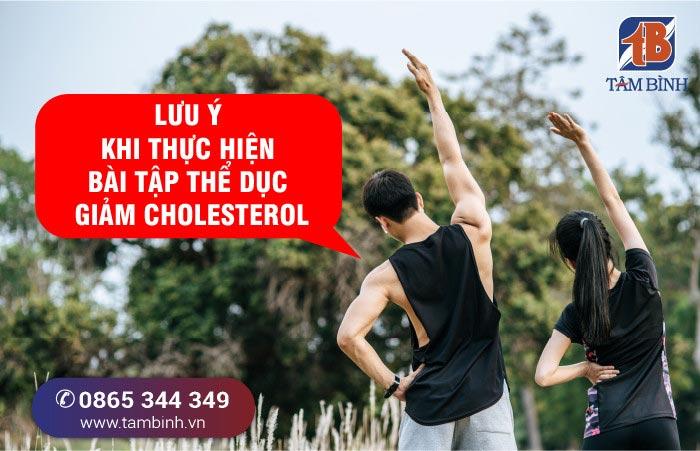 Lưu ý khi thực hiện bài tập thể dục giảm cholesterol