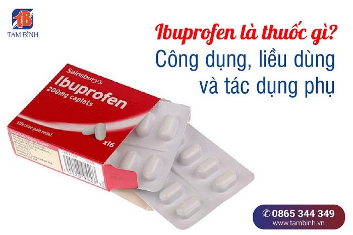 Ibuprofen là thuốc gì?
